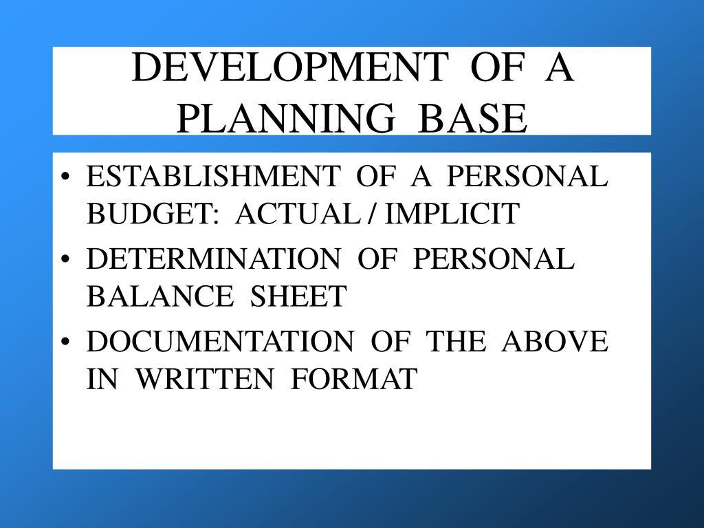 DEVELOPMENT  OF  A  PLANNING  BASE