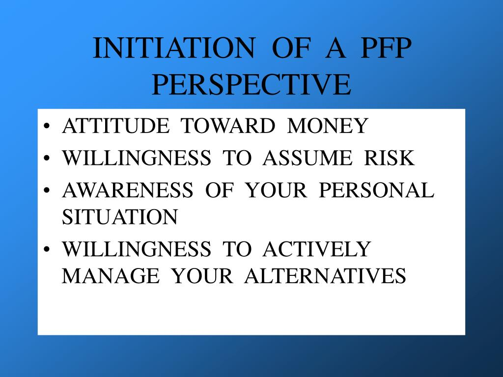 INITIATION  OF  A  PFP  PERSPECTIVE