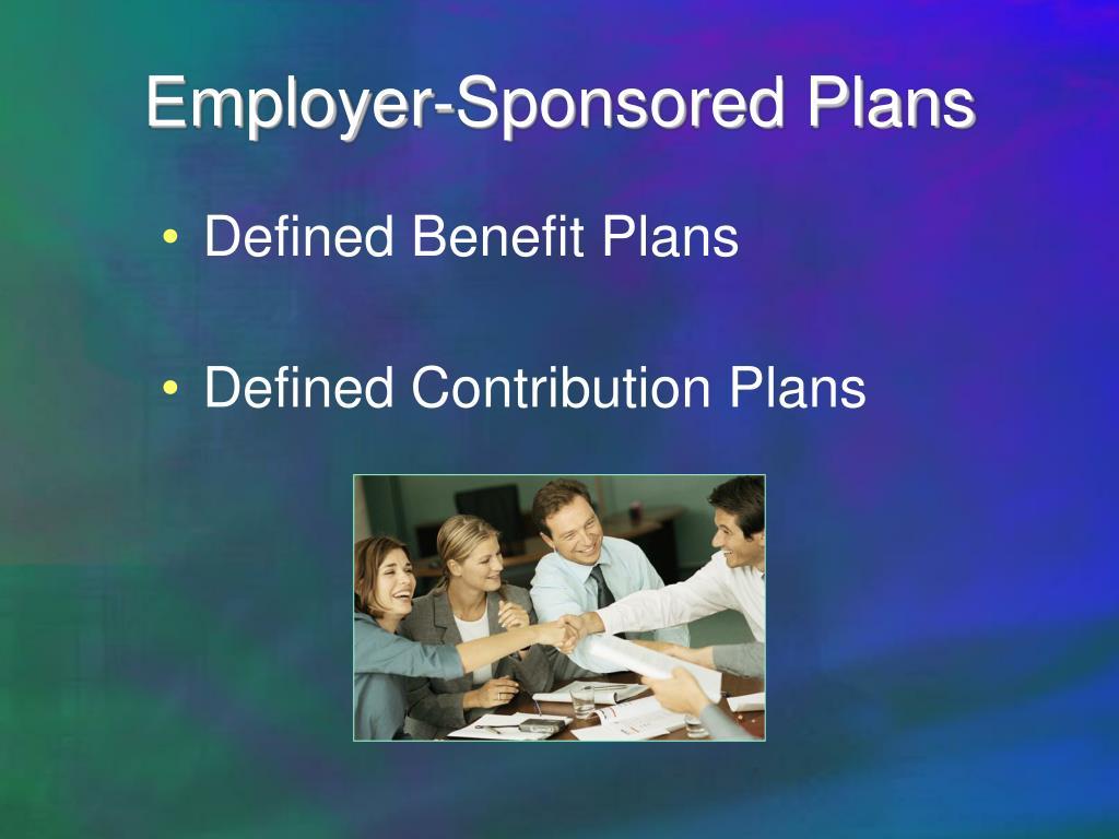 Employer-Sponsored Plans