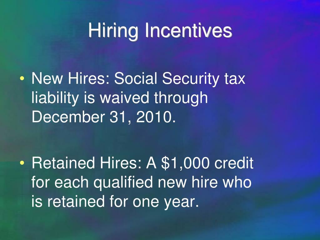 Hiring Incentives