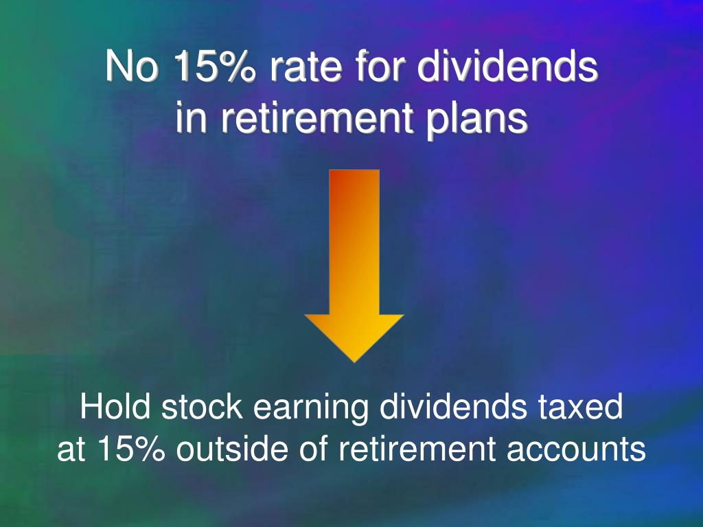 No 15% rate for dividends