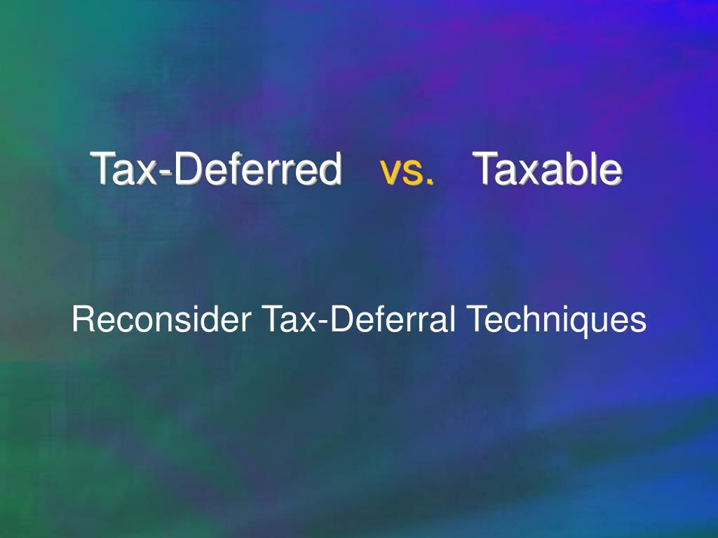 Tax-Deferred