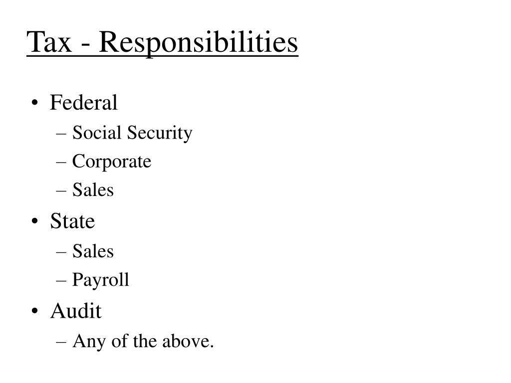 Tax - Responsibilities
