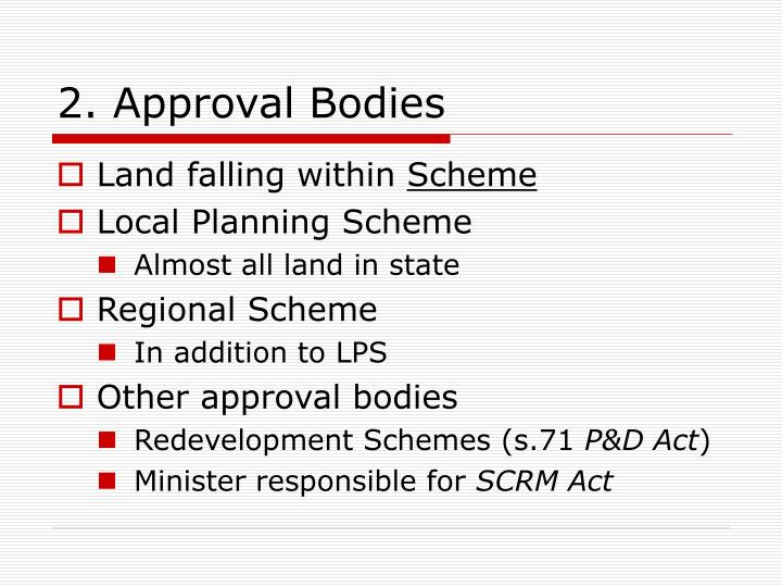 2. Approval Bodies