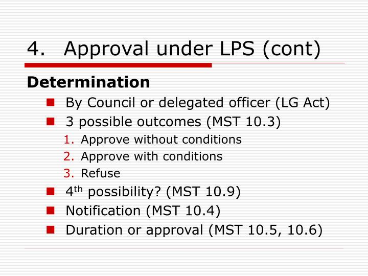4.Approval under LPS (cont)