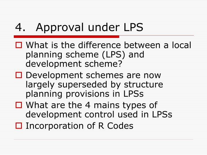 4.Approval under LPS