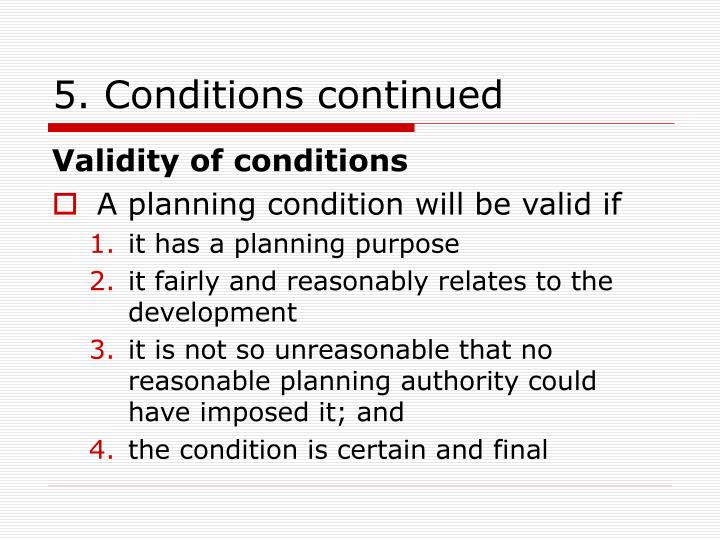 5. Conditions continued