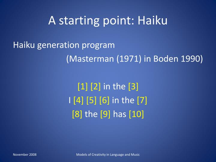 A starting point: Haiku