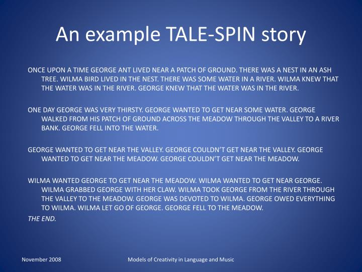 An example TALE-SPIN story