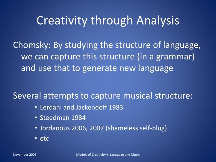 Creativity through Analysis