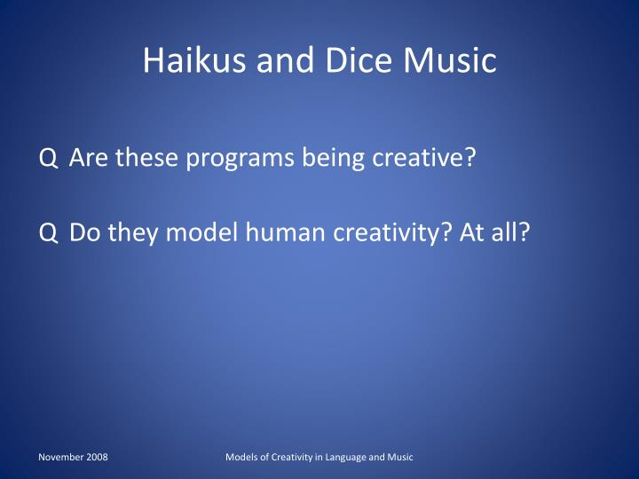 Haikus and Dice Music