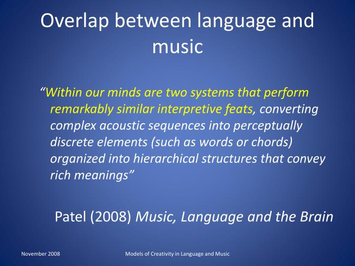 Overlap between language and music