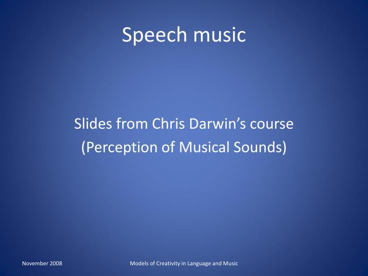 Speech music