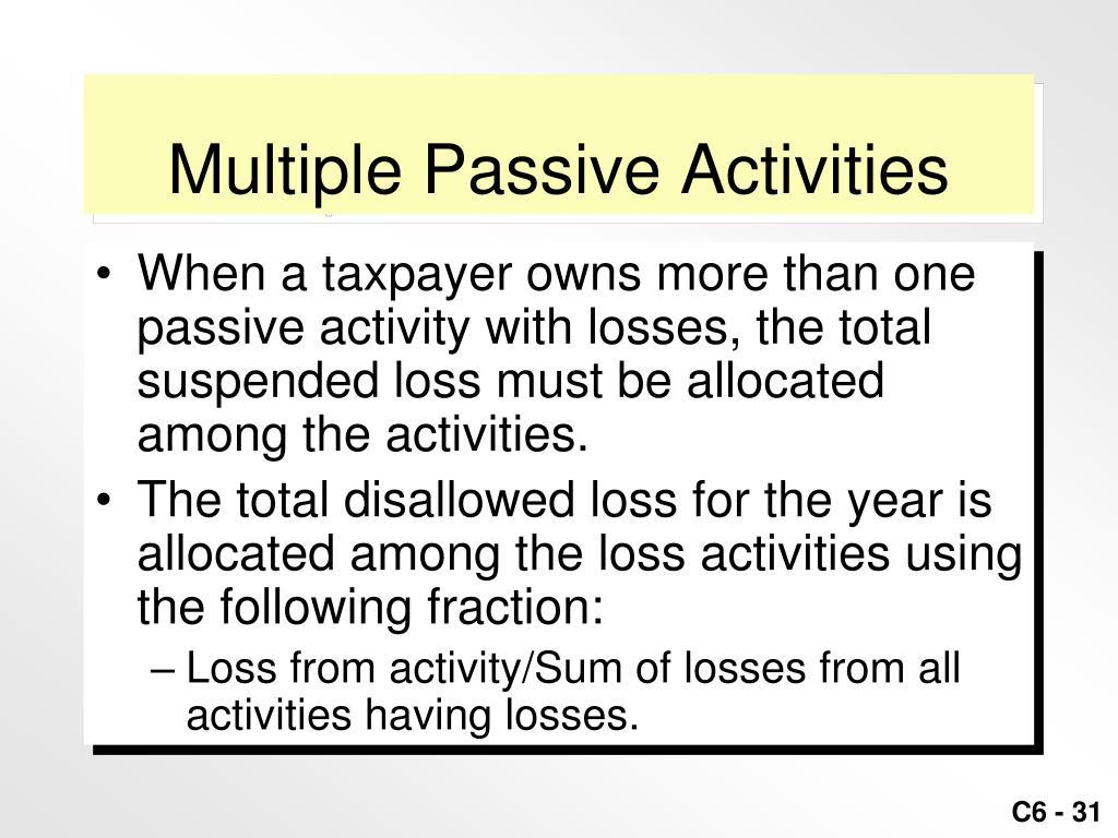 Multiple Passive Activities