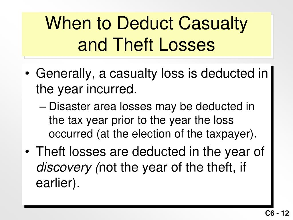 When to Deduct Casualty