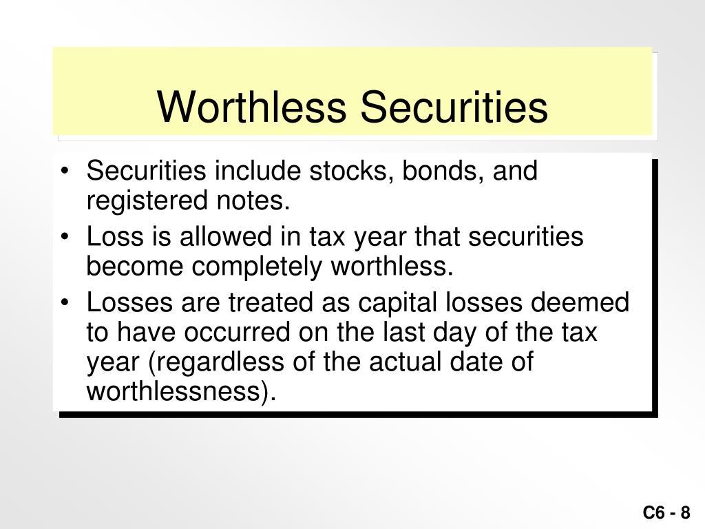 Worthless Securities