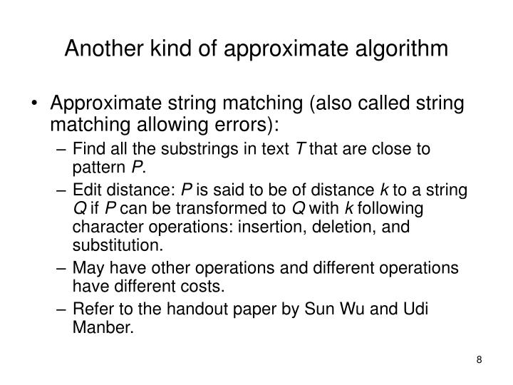 Another kind of approximate algorithm