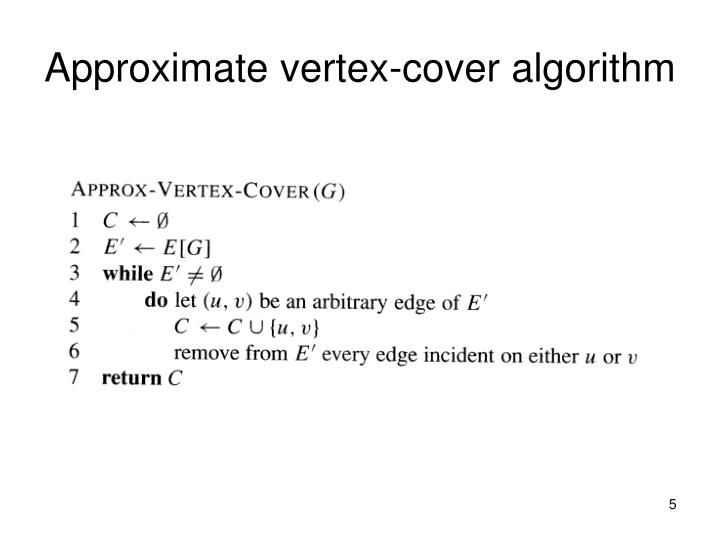 Approximate vertex-cover algorithm