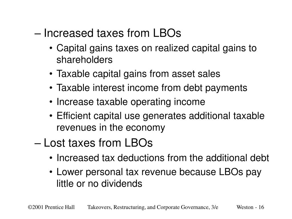 Increased taxes from LBOs