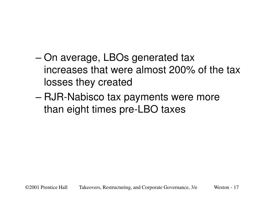 On average, LBOs generated tax increases that were almost 200% of the tax losses they created