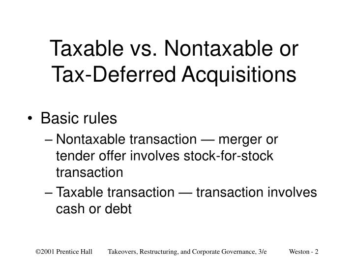 Taxable vs nontaxable or tax deferred acquisitions