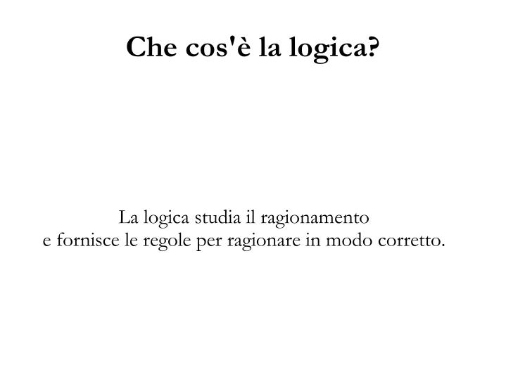 La logica studia il ragionamento