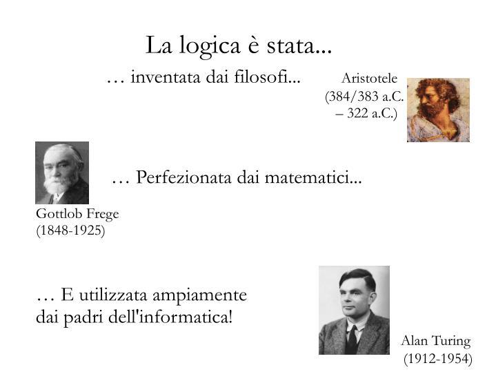… inventata dai filosofi...