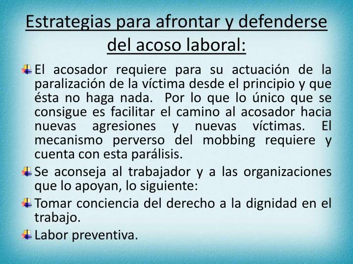 Estrategias para afrontar y defenderse del acoso laboral: