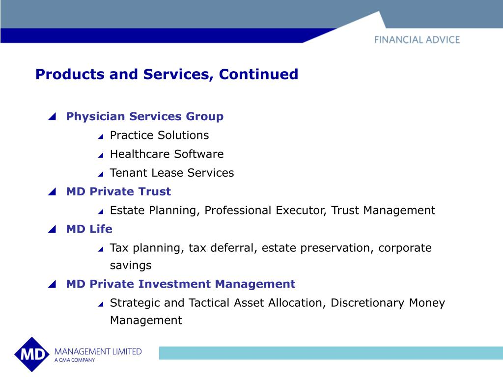 Products and Services, Continued
