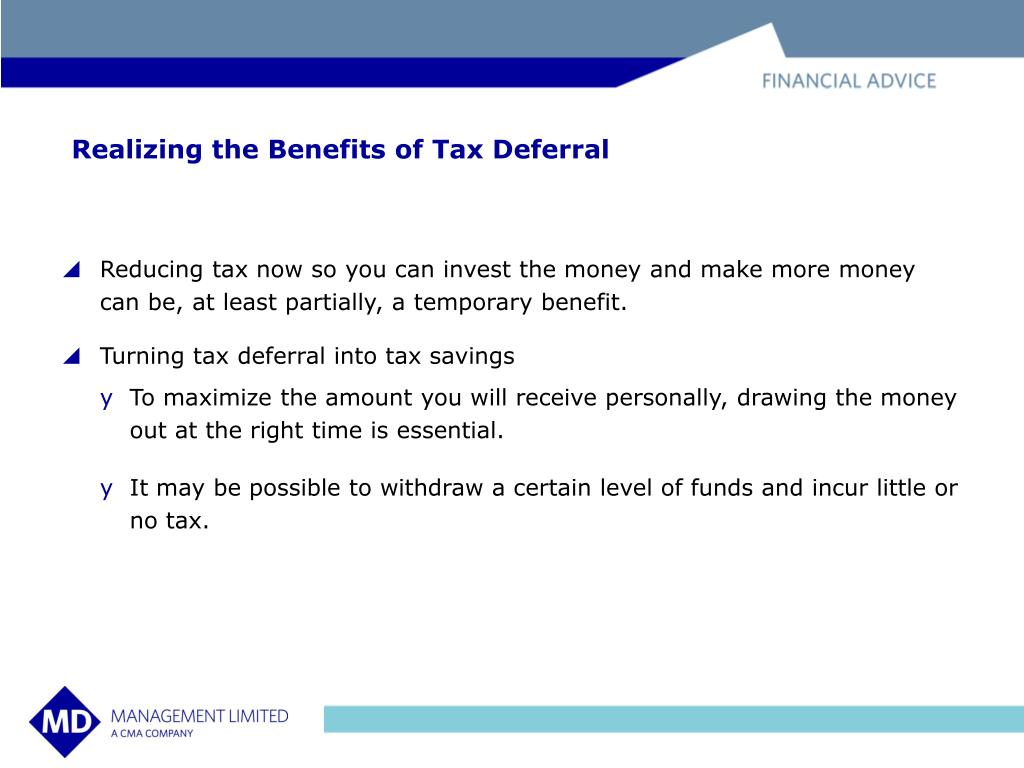 Realizing the Benefits of Tax Deferral