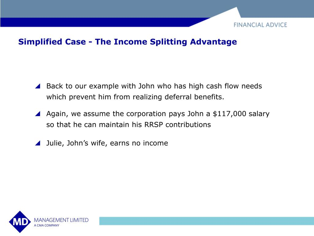 Simplified Case - The Income Splitting Advantage