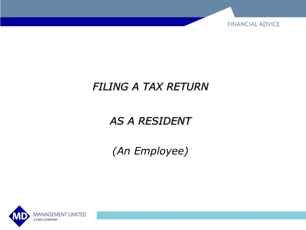 FILING A TAX RETURN