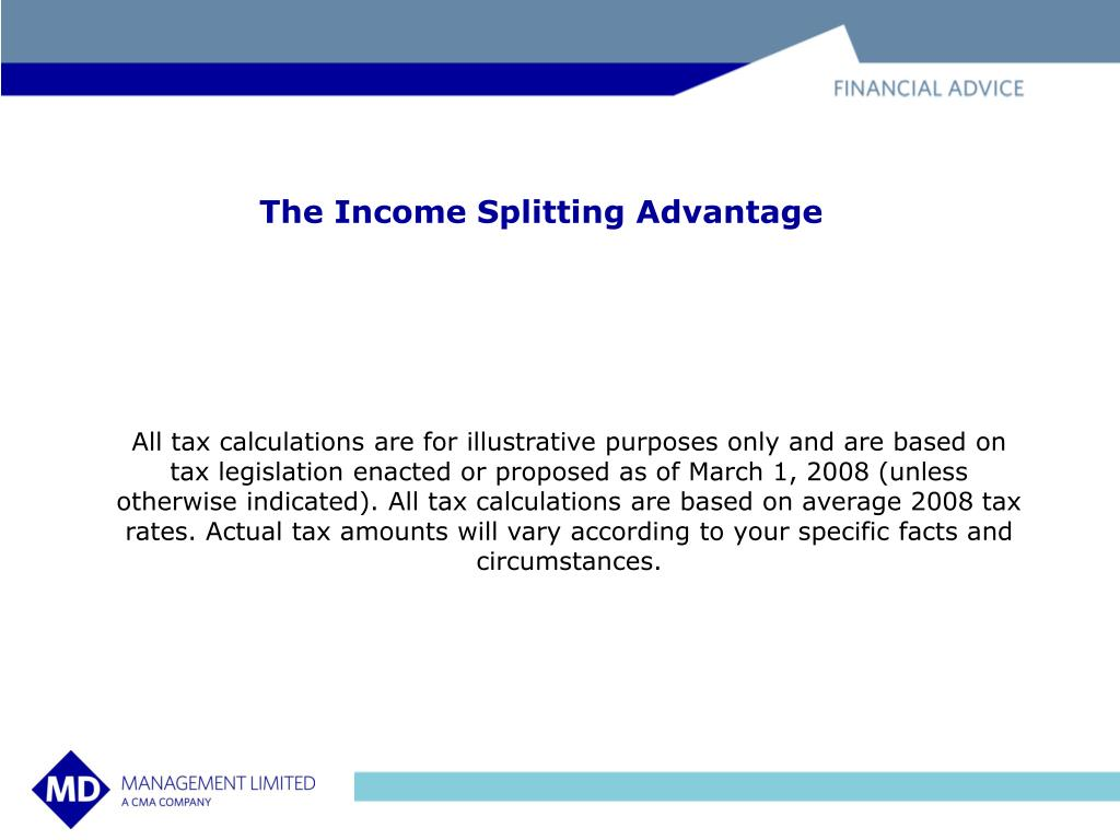 The Income Splitting Advantage