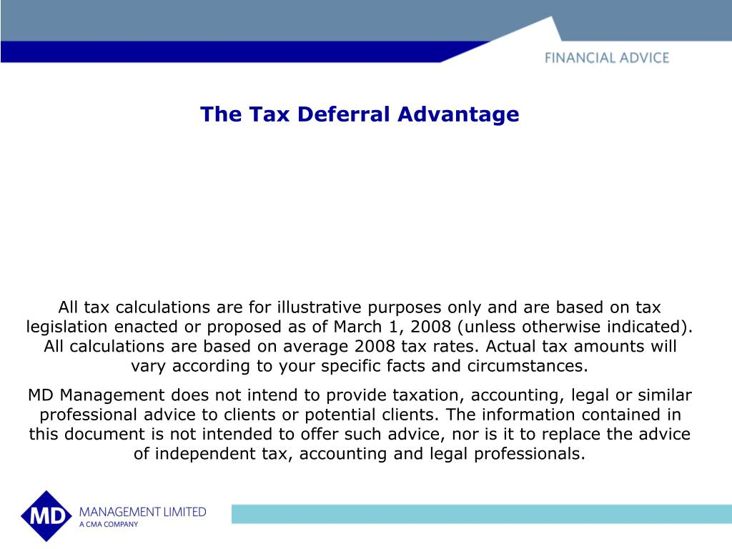 The Tax Deferral Advantage