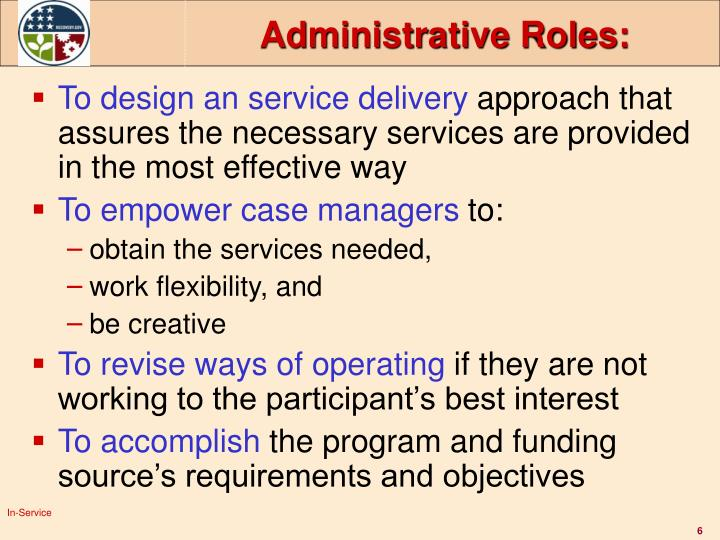 Administrative Roles: