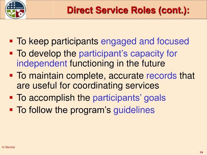 Direct Service Roles (cont.):