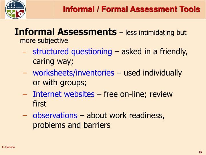 Informal / Formal Assessment Tools