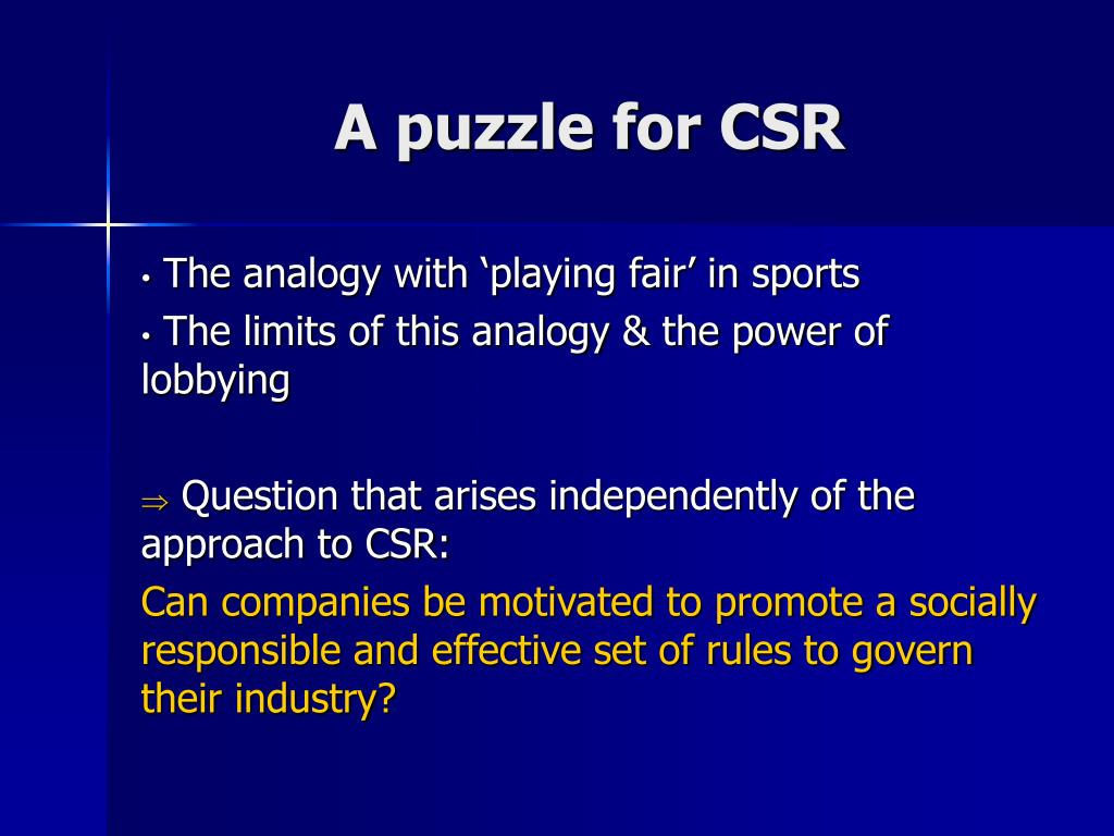 A puzzle for CSR