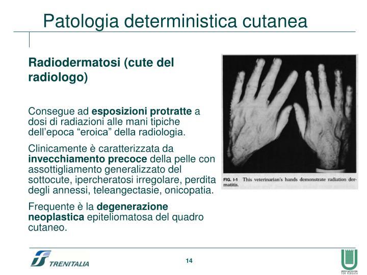 Patologia deterministica cutanea