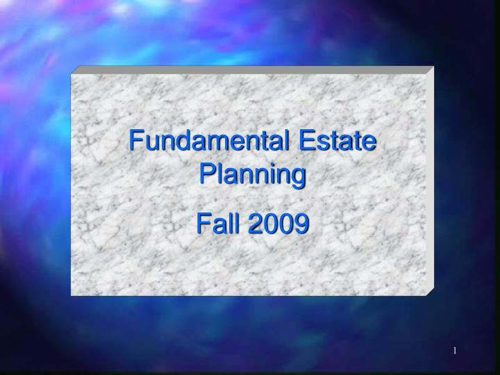 Fundamental Estate Planning