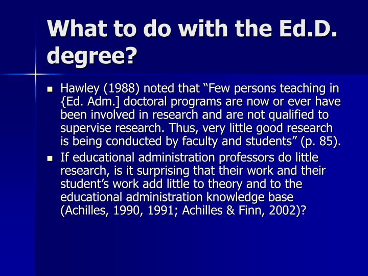 What to do with the Ed.D. degree?