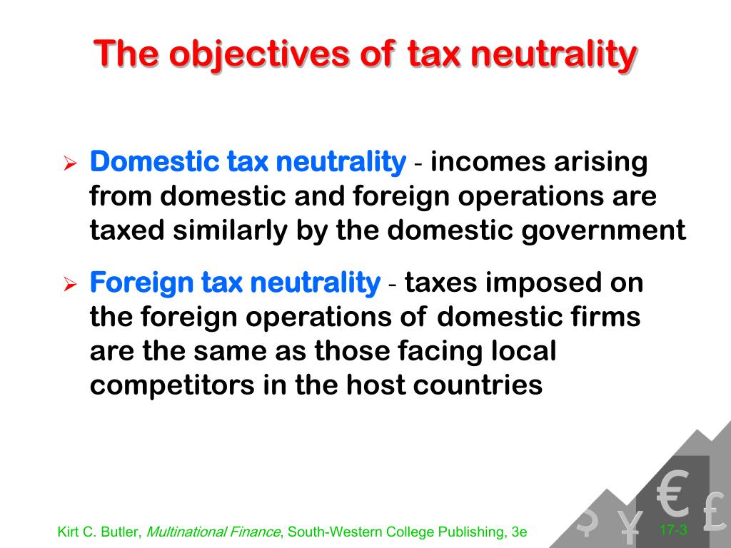The objectives of tax neutrality