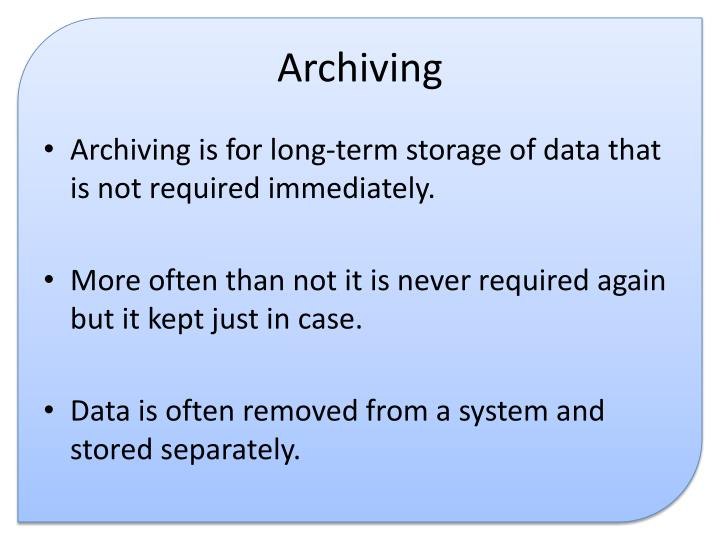 Archiving