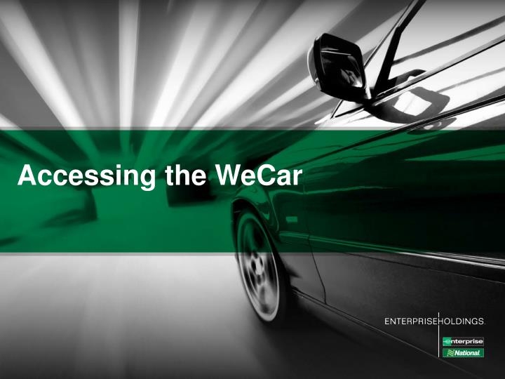 Accessing the WeCar