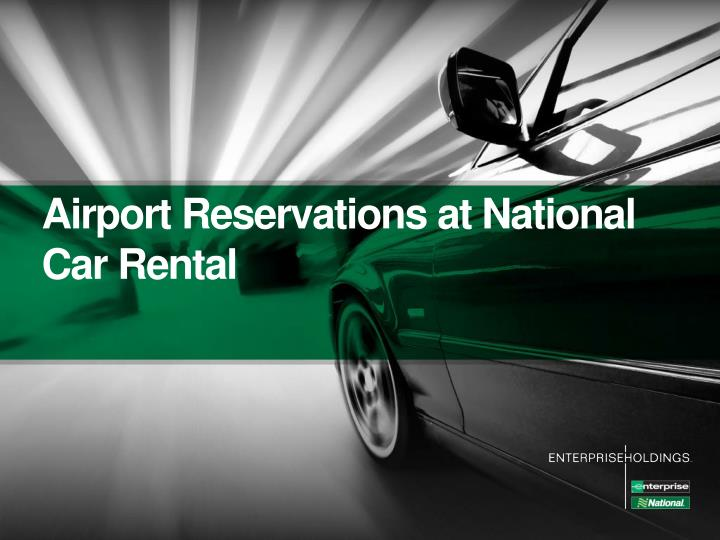 Airport Reservations at National Car Rental