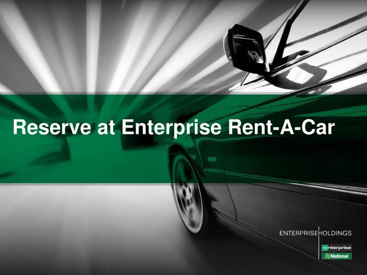 Reserve at Enterprise Rent-A-Car