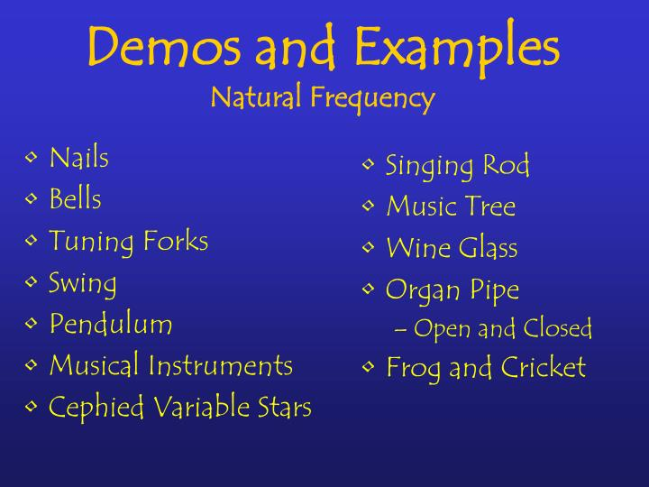 Demos and examples natural frequency