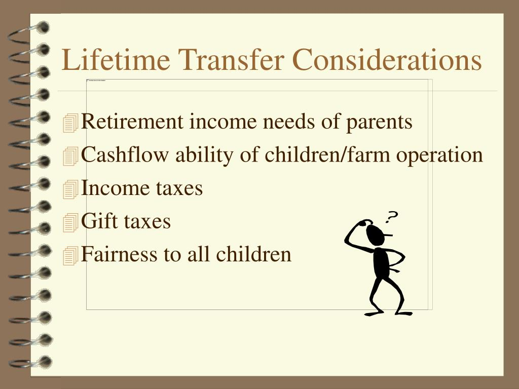 Lifetime Transfer Considerations
