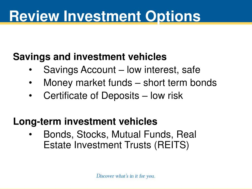 Review Investment Options
