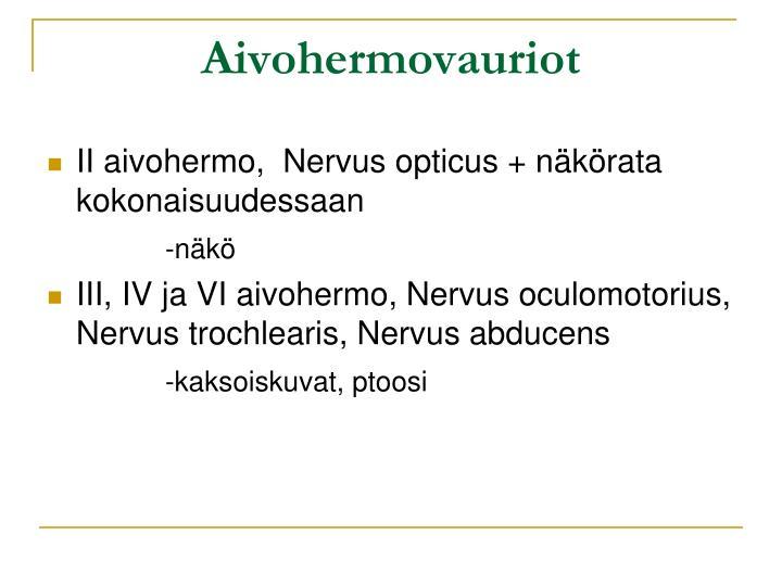 Aivohermovauriot
